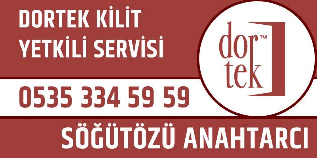 Söğütözü çilingir Dortek kilit yetkili servisi
